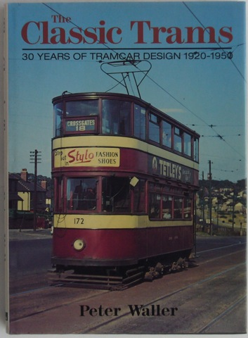 Image for The Classic Trams: 30 Years of Tramcar Sesign 1920-150