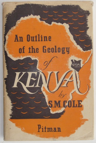 Image for An Outline of The Geology of Kenya
