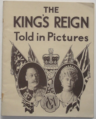 Image for The King's Reign Told In Pictures: Reproduced from Authentic Photographs.