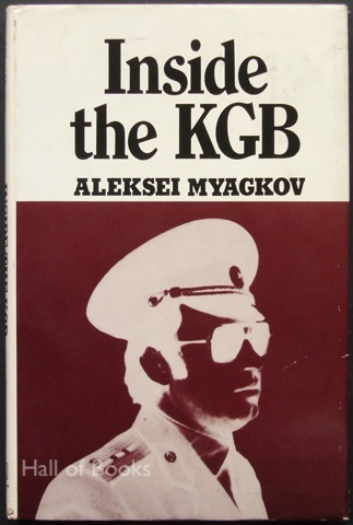 Image for Inside the KGB: An expose by an officer of the Third Directorate