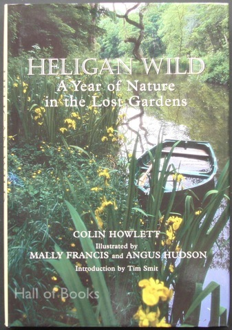Image for Heligan Wild: A Year of Nature in the Lost Gardens
