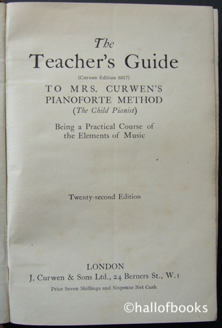 Image for The Teacher's Guide to Mrs. Curwen's Pianoforte Methid (The Child Pianist): Being a Practical Course of the Elements of Music
