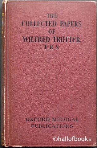 Image for The Collected Papers of Wilfred Trotter