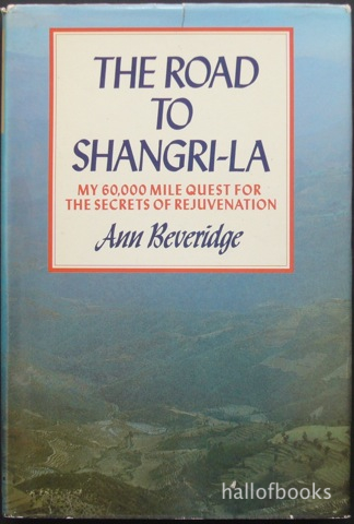 Image for The Road To Shangri-La: My 60,000 mile quest for the secrets of rejuvenation