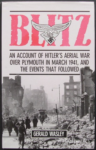 "Image for ""Blitz: An account of Hitler's aerial war over Plymouth in March 1941, and the events that followed."""