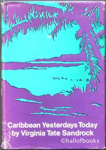 Image for Caribbean Yesterdays Today: Facts and Fiction
