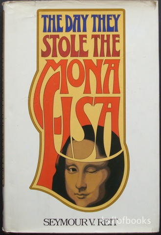 Image for The Day They Stole The Mona Lisa