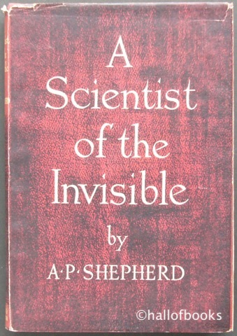 Image for A Scientist of the Invisible: An Introduction to the Life and Work of Rudolf Steiner