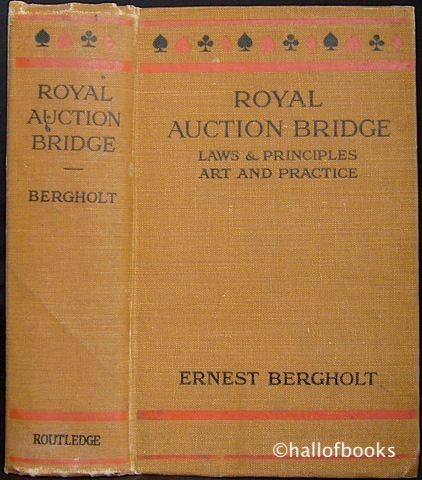 Image for Royal Auction Bridge: The Laws and Principles, The Art and Practice