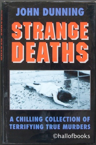 Image for Strange Deaths: A Chilling Collection of Terrifying True Murders