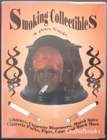Image for Smoking Collectibles: A Price Guide
