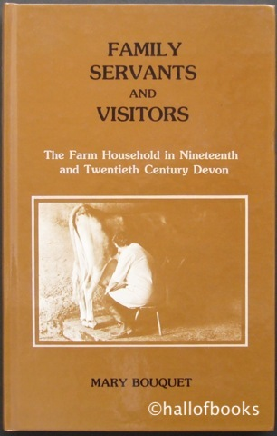 Image for Family Servants and Visitors: The Farm Household in Nineteenth and Twentieth Century Devon