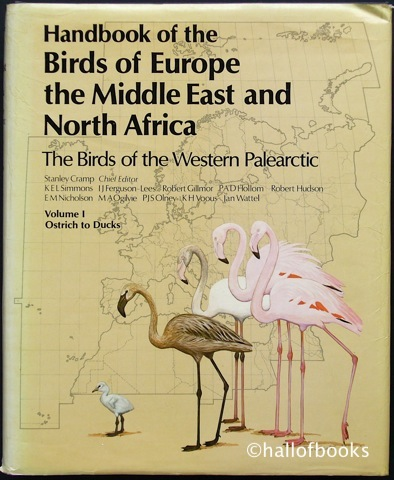 Image for Handbook of the Birds of Europe the Middle East and North Africa. The Birds of the Western Palearctic: Volume 1 Ostrich to Ducks