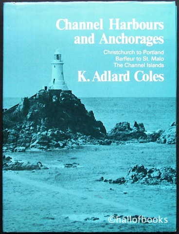 "Image for ""Channel Harbours and Anchorages: Christchurch to Portland, Barfleur to St, Malo, The Channel Islands"""