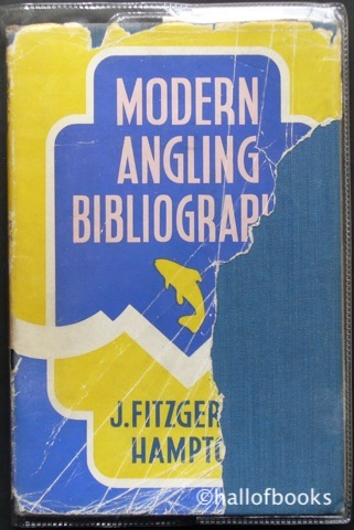 "Image for ""Modern Angling Bibliography: Books Published On Angling, Fisheries, Fish Culture From 1881 to 1945"""