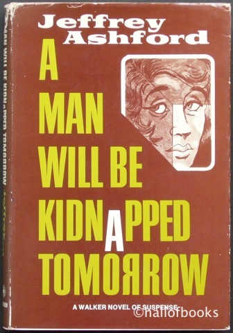 Image for A Man Will Be Kidnapped Tomorrow: A Walker Novel Of Suspense