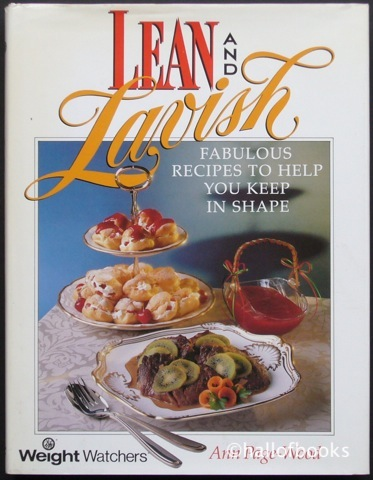 Image for Lean and Lavish: Weight Watchers Fabulous Recipes To Help Keep You In Shape