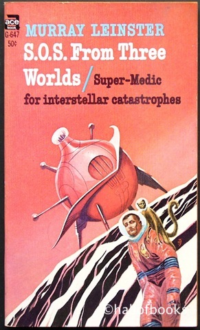 Image for S.O.S. From Three Worlds: Super-Medic For Interstellar Catastrophes
