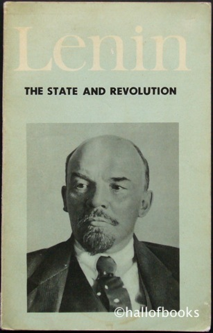 Image for The State and Revolution: The Marxist Theory of the State and the Tasks of the Proletariat in the Revolution