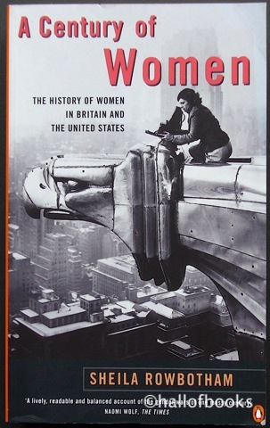 Image for A Century of Women: The History Of Women In Britain and the United States