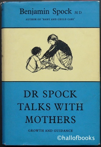 Image for Dr. Spock Talks With Mothers: Growth and Guidance