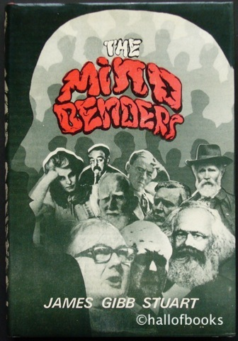 Image for The Mind Benders: The Gradual Revolution and Scottish Indepenence