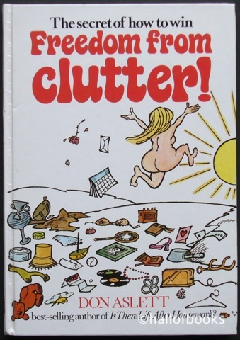 Image for The Secret Of How To Win Freedom From Clutter!