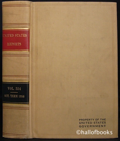 "Image for ""United States Reports Volume 354: Cases Adjudged in The Supreme Court at October Term, 1956 - June 10 Through July 11, 1957."""