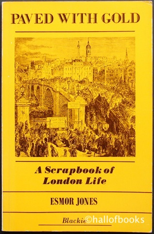 Image for Paved With Gold: A Scrapbook Of London Life.