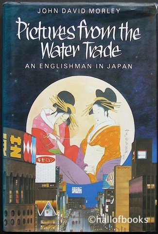 Image for Pictures From The Water Trade: An Englishman In Japan