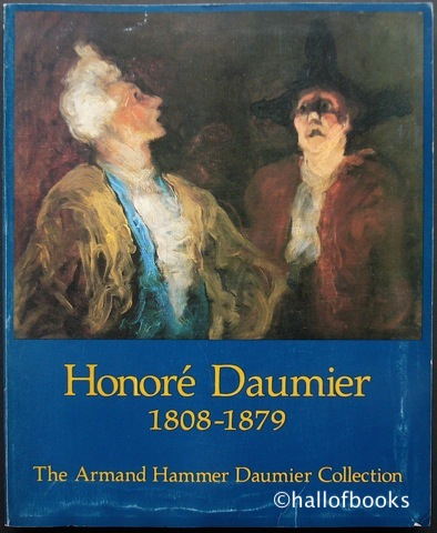 "Image for ""Honore Daumier 1808-1879: The Armand Hammer Daumier Collection, incorporating a collection from George Longstreet"""