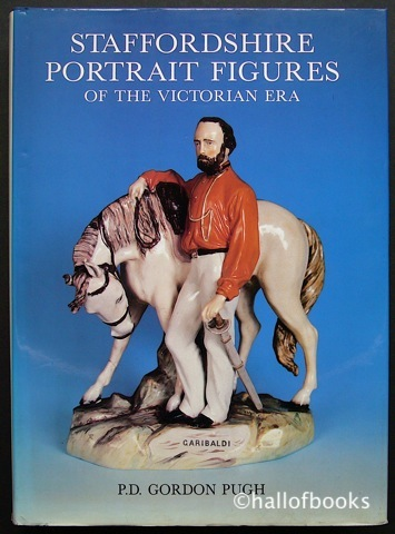 Image for Staffordshire Portrait Figures And Allied Subjects Of The Victorian Era, Including Definitive Catalogue.
