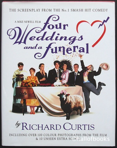 Image for Four Weddings And A Funeral: Four Appendices And A Screenplay