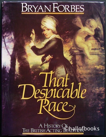 Image for That Despicable Race: A History Of The British Acting Tradition