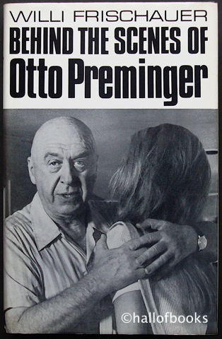 Image for Behind The Scenes Of Otto Preminger: An Unauthorised Biography
