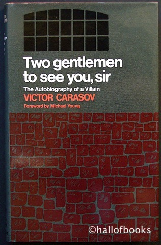 "Image for ""Two Gentlemen To See You, Sir: The Autobiography Of A Villain"""