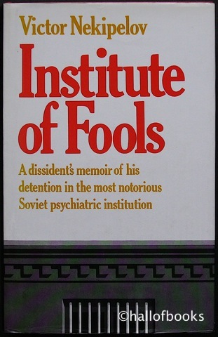 Image for Institute Of Fools:  Notes From The Serbsky