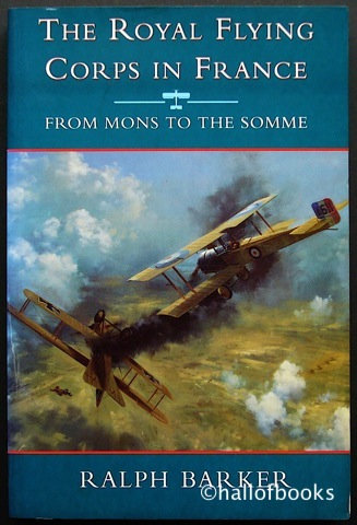 Image for The Royal Flying Corp In France: From Mons To The Somme