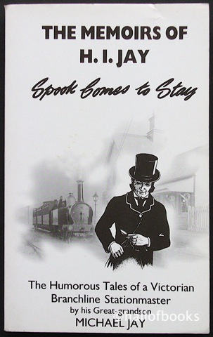 Image for The Memoirs Of H. I. Jay: Spook Comes To Stay