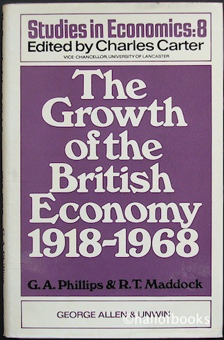 Image for The Growth Of The British Economy 1918-1968