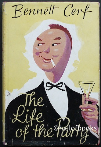 Image for The Life Of The Party: A New Collection Of Stories And Anecdotes