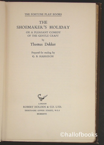 Image for The Shoemaker's Holiday Or A Pleasant Comedy Of The Gentle Craft.