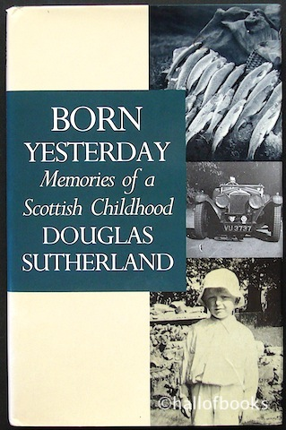 Image for Born Yesterday: Memories of a Scottish Childhood