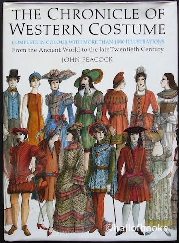 Image for The Chronicle Of Western Costume: From the Ancient World to the late Twentieth Century