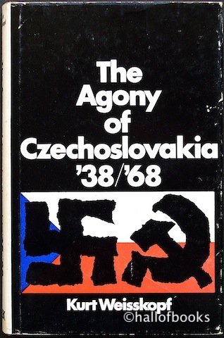 Image for The Agony of Czechoslovakia '38/'68