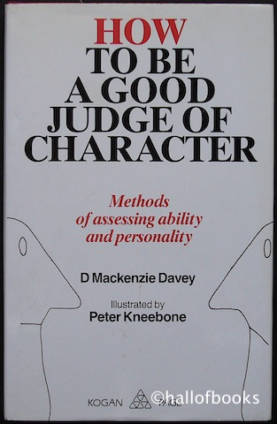 Image for How To Be A Good Judge Of Character: Methods of assessing ability and personality