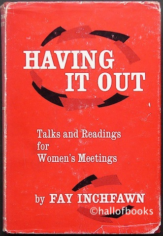 Image for Having It Out: Talks and Readings For Women's Meetings