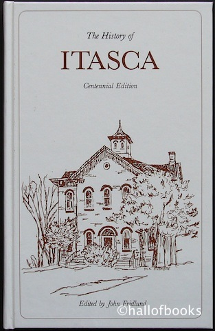 Image for The History of Itasca: Centennial Edition