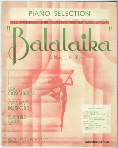 Image for Balalaika: A Play With Music (from Leontine Sagan's His Majesty's Theatre Production). Piano Selection.