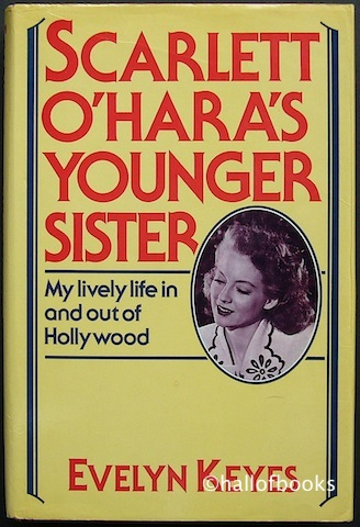 Image for Scarlett O'Hara's Younger Sister: My lively life in and out of Hollywood